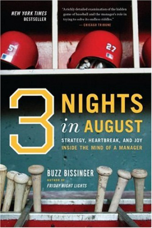 Three Nights in August: Strategy, Heartbreak, and Joy Inside the Mind ...
