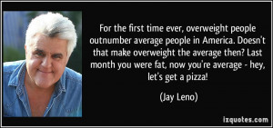 More Jay Leno Quotes