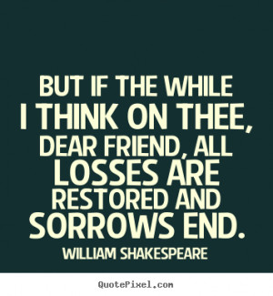 popular friendship quotes from william shakespeare make your own quote ...