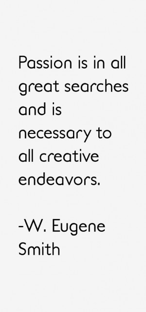 Eugene Smith Quotes & Sayings