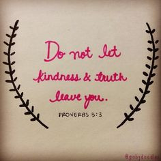 be kind bible kindness god proverbs bible quotes faith truth kind ...