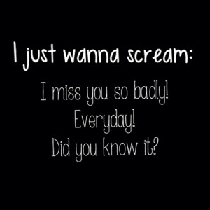 Just Want To Scream Quotes