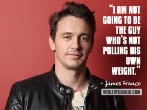 James Franco Inspirational Quote