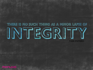 Integrity #tompeters #quotes #inspiring