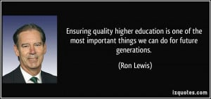 Ensuring quality higher education is one of the most important things ...