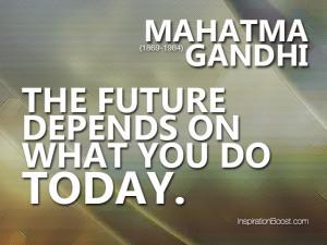 Mahatma Gandhi – Inspirational Future Quotes
