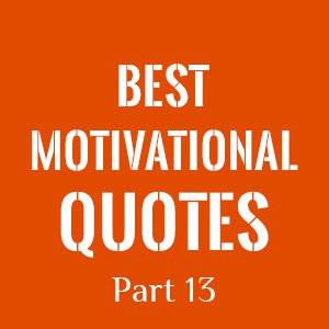 Best Motivational Quotes Part 13 (121 - 125)