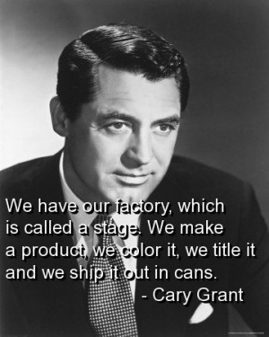 Cary grant quotes sayings movie actor stage work