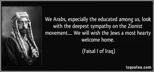 the educated among us, look with the deepest sympathy on the Zionist ...
