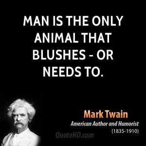 Man Code Quotes Man is the only animal that