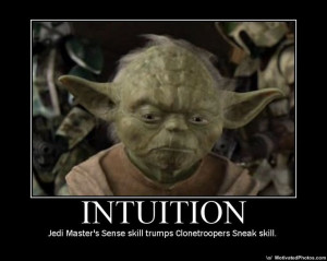 Intuition Jedi Master Style