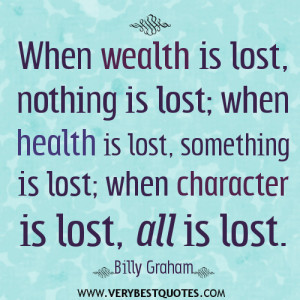 wealth quotes, character quotes, health quotes.
