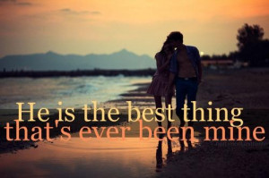 Cute quotes good sayings best things