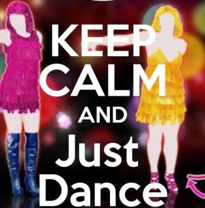 JUST DANCE!!!!