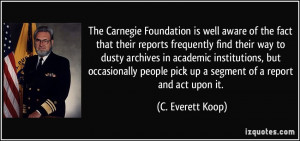 The Carnegie Foundation is well aware of the fact that their reports ...