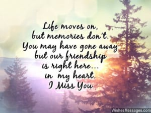 ... friend 640x480 I Miss You Messages for Friends: Missing You Quotes