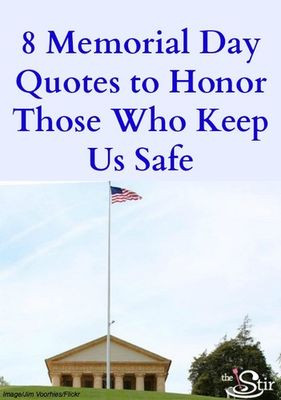 Memorial Day Quotes to Honor the Heroes Who Serve Our Country ...
