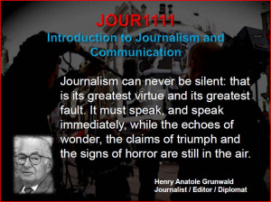 also included various quotes regarding journalism one of the quotes i ...