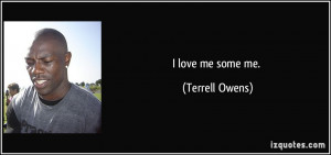 More Terrell Owens Quotes