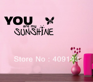 You-Are-My-Sunshine-Butterfly-Wall-Art-Stickers-Quotes-Home-Decoration ...