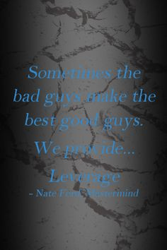leverage quotes leverage quote s tv quotes quotes wallpapers parker ...