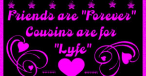 Love my Cousins Love Your Cousin Quotes