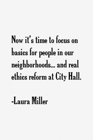 ... people in our neighborhoods... and real ethics reform at City Hall