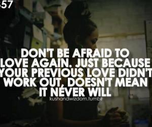 Don't be afraid to love again