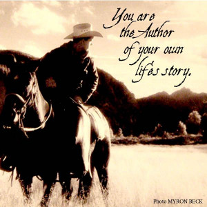 ... - Cowboy, Favorite Quotes, Life Stories, Cowboy Ethical, Ranch Quotes
