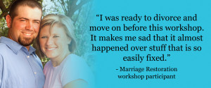 For more Marriage Restoration comments and stories, click here