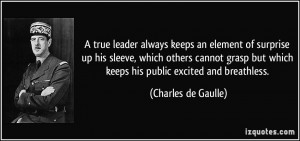 true leader always keeps an element of surprise up his sleeve, which ...