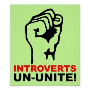 Introverts Un-Unite Funny Poster Sign
