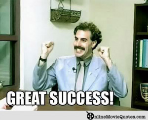"Ah, Borat. His ""great success!"" exclamations perfectly embody the ..."
