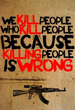 Işın Eliçin'den…] We kill people who kill people