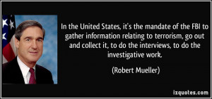 More Robert Mueller Quotes