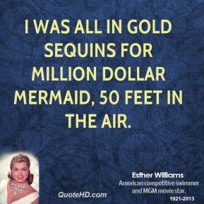 esther-williams-esther-williams-i-was-all-in-gold-sequins-for-million ...