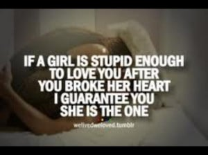 Quotes For Stupid Girls Love