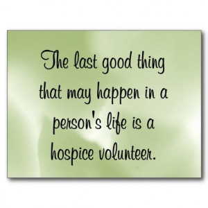 Good Works of the Hospice Volunteer Postcard