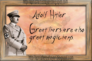 Great Quote line From the Adolf Hitler about liar , quotes about liar