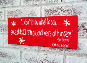 christmas and we re all in misery christmas signs decor