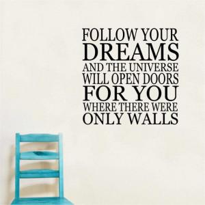 Follow Your Dreams Vinyl Saying - Inspiration Quote - Dream Big ...