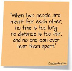 When two people are meant for each other, no time is too long, no ...