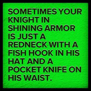 funny redneck love quotes funny redneck quotes careful