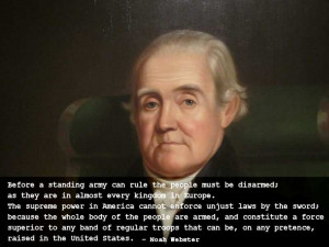 Tags: noah webster , second amendment , famous quotes ,