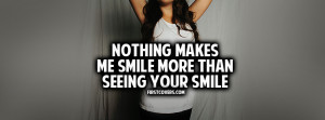 nothing-makes-me-smile-more-than-seeing-your-smile.jpg