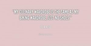My culinary wardrobe is the same as my biking wardrobe, just no shoes ...