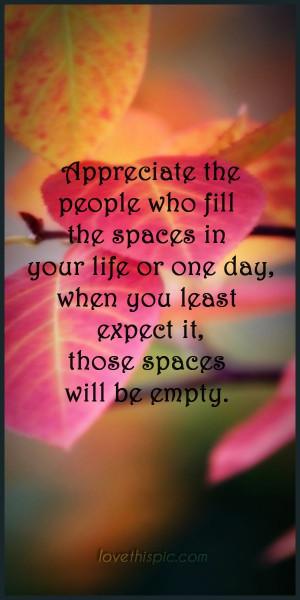 Appreciate quotes life truth appreciate wisdom wise quotes pinterest ...