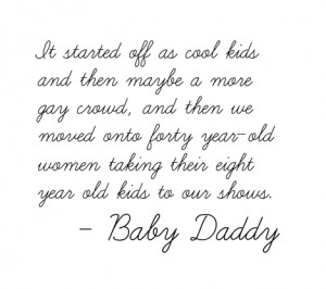 baby daddy quotes tumblr