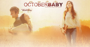 October Baby presents a touching tale of self-acceptance and ...