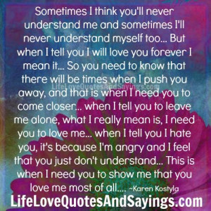 Leave Me Alone Quotes And Sayings You'll never understand me